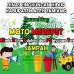 """Demi Terciptannya Lingkungan Bebas Sampah DLH ATAM Luncurkan Program """"Moto Merepet"""""""